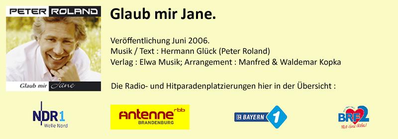 "Peter Roland ""Glaub mir Jane"""