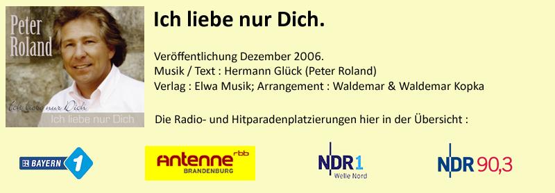 """Peter Roland """"Ich liebe nur Dich"""""""