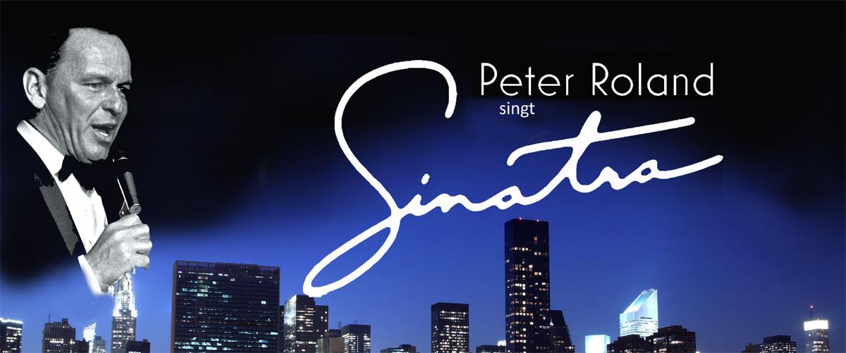 Peter Roland singt Frank Sinatra