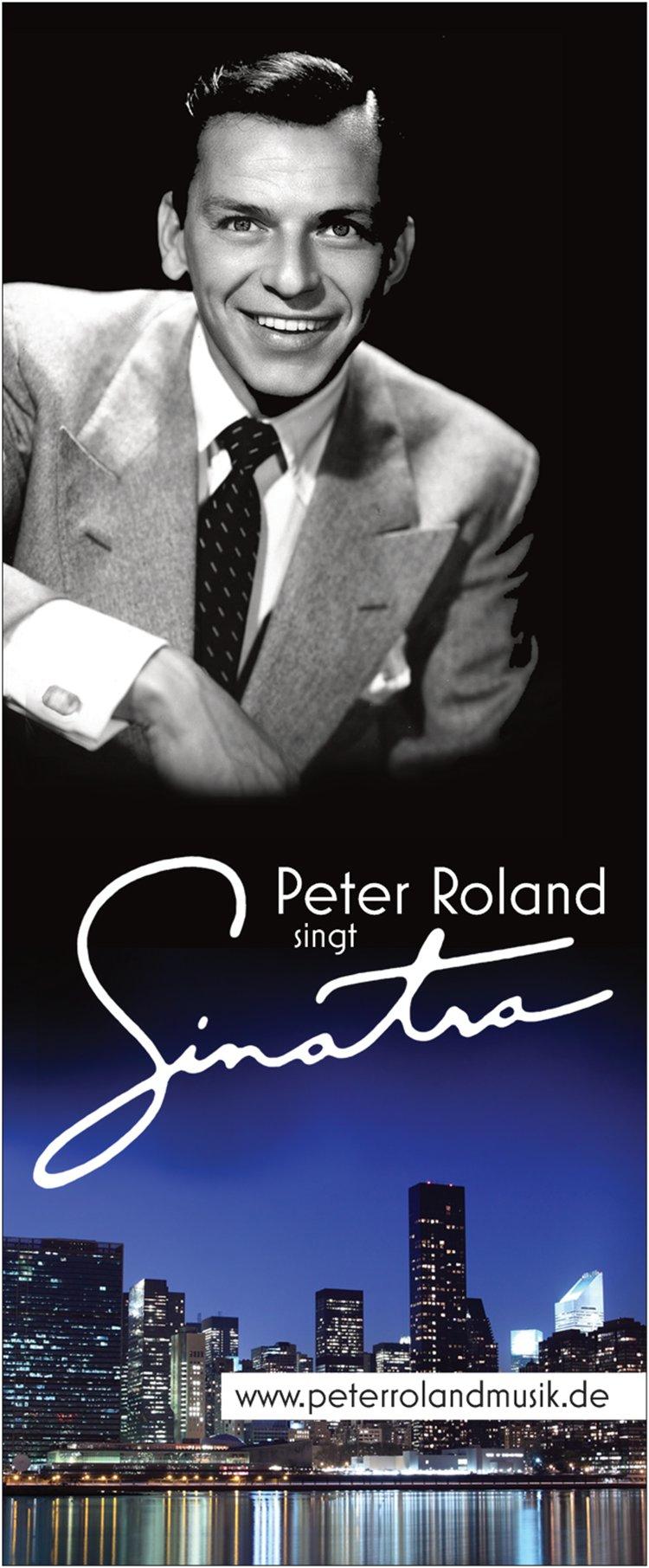 Peter Roland singt Sinatra
